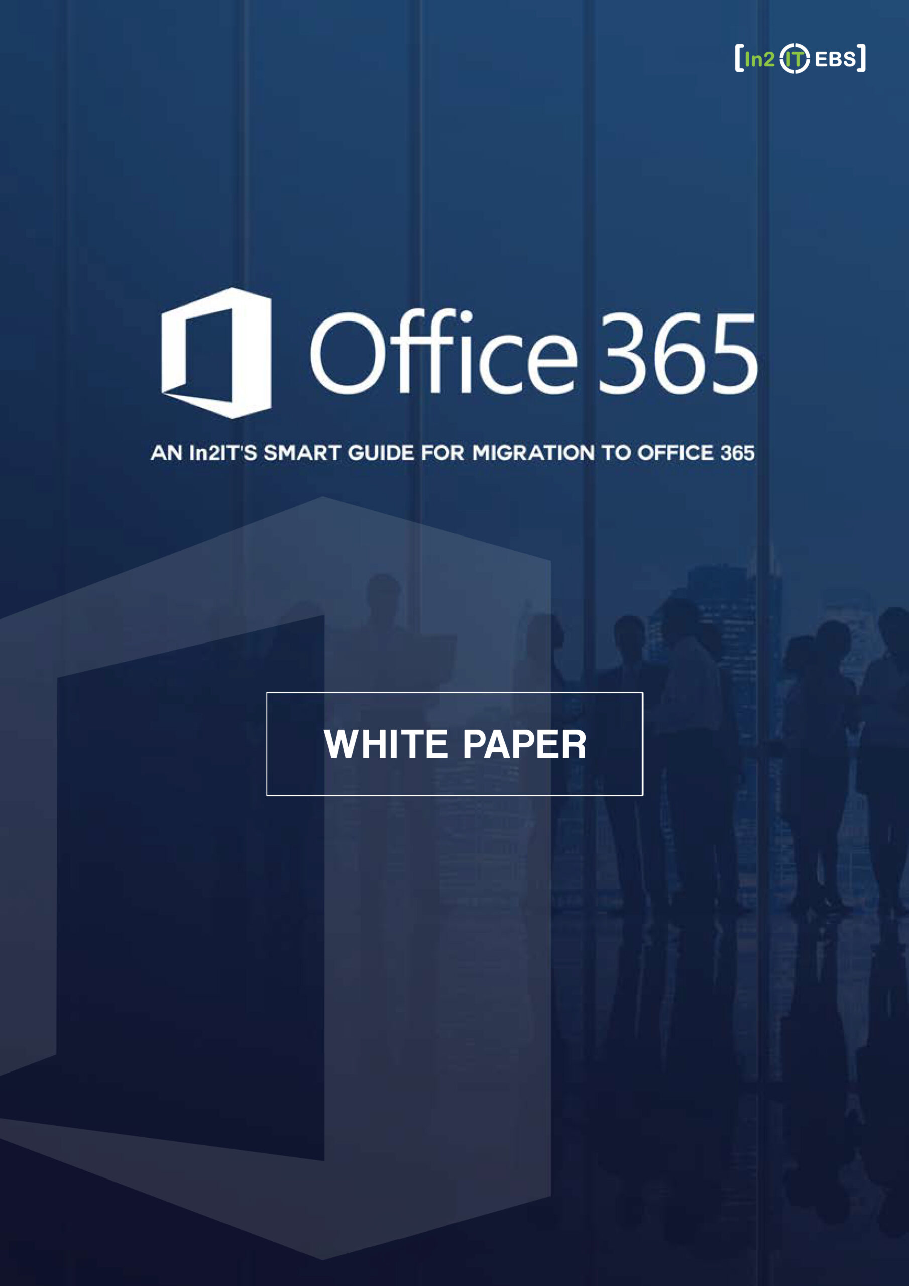 White-Paper-In2ITs-Smart-Guide-for-Migration-to-Office-365-1